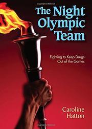 THE NIGHT OLYMPIC TEAM by Caroline Hatton
