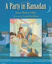 A PARTY IN RAMADAN by Asma Mobin-Uddin