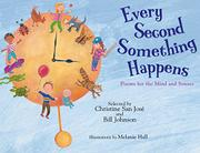 EVERY SECOND SOMETHING HAPPENS by Christine San José