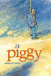 PIGGY by Mireille Geus