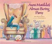 AUNT MATILDA'S ALMOST-BORING PARTY by Jane Morris Udovic