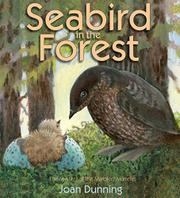 SEABIRD IN THE FOREST by Joan Dunning