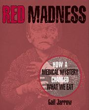 RED MADNESS by Gail Jarrow
