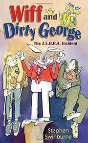 WIFF AND DIRTY GEORGE by Stephen Swinburne