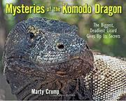 MYSTERIES OF THE KOMODO DRAGON by Marty Crump