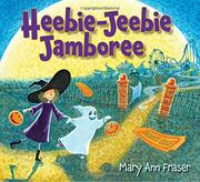 HEEBIE-JEEBIE JAMBOREE by Mary Ann Fraser