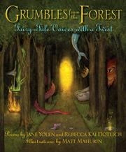 GRUMBLES FROM THE FOREST by Jane Yolen
