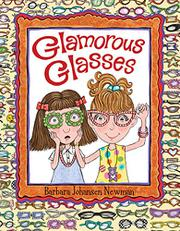GLAMOROUS GLASSES by Barbara Johansen Newman