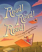 READ, READ, READ! by Amy Ludwig VanDerwater