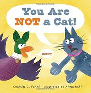 YOU ARE NOT A CAT! by Sharon G. Flake