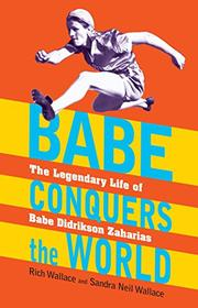 BABE CONQUERS THE WORLD by Rich Wallace