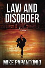 LAW AND DISORDER by Mike Papantonio