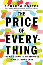 THE PRICE OF EVERYTHING by Eduardo Porter