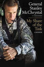 MY SHARE OF THE TASK by Stanley McChrystal