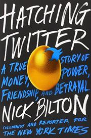 HATCHING TWITTER by Nick Bilton
