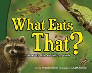 WHAT EATS THAT? by Ryan Jacobson