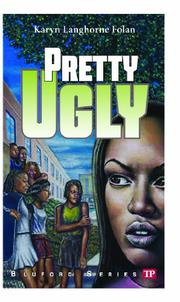 Pretty Ugly by Karyn Langhorne Folan