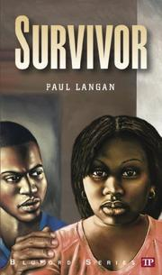 SURVIVOR by Paul Langan