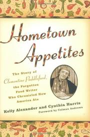 HOMETOWN APPETITES by Kelly Alexander
