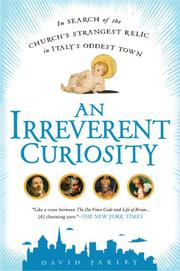 AN IRREVERENT CURIOUSITY by David Farley