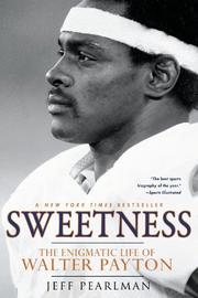 SWEETNESS by Jeff Pearlman