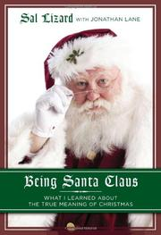 BEING SANTA CLAUS by Sal Lizard