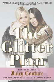 THE GLITTER PLAN by Pamela Skaist-Levy