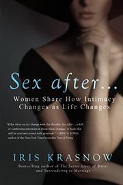 SEX AFTER... by Iris Krasnow