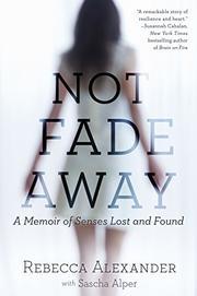 NOT FADE AWAY by Rebecca Alexander