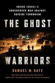 THE GHOST WARRIORS by Samuel M. Katz
