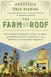 THE FARM ON THE ROOF by Anastasia Cole Plakias