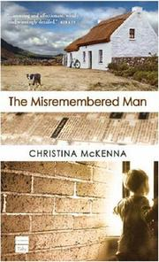 THE MISREMEMBERED MAN by Christina McKenna