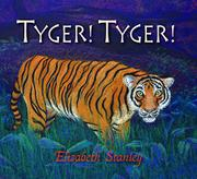 TYGER! TYGER! by Elizabeth Stanley
