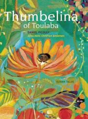THUMBELINA OF TOULABA by Hans Christian Andersen