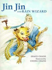 JIN JIN AND RAIN WIZARD by Grace Chang