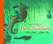 THE FANTASTIC ADVENTURES OF BARON MUNCHAUSEN by Heinz Janisch