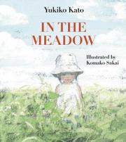 IN THE MEADOW by Yukiko Kato