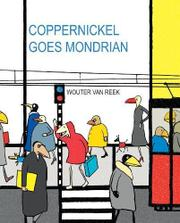 Book Cover for COPPERNICKEL GOES MONDRIAN