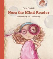NORA THE MIND READER by Orit Gidali