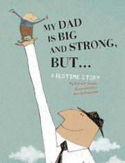 Cover art for MY DAD IS BIG AND STRONG, BUT...