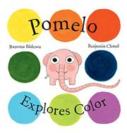 Book Cover for POMELO EXPLORES COLOR