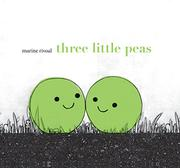THREE LITTLE PEAS by Marine Rivoal