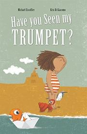 HAVE YOU SEEN MY TRUMPET? by Michaël  Escoffier