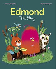 EDMOND: THE THING by Astrid Desbordes