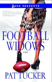 FOOTBALL WIDOWS by Pat Tucker