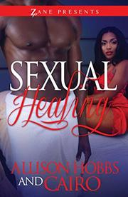 SEXUAL HEALING by Allison Hobbs