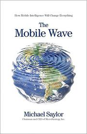 THE MOBILE WAVE by Michael Saylor