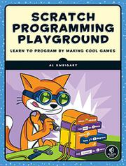 SCRATCH PROGRAMMING PLAYGROUND by Al  Sweigart