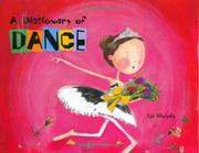 A DICTIONARY OF DANCE by Liz Murphy