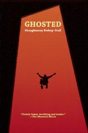 GHOSTED by Shaughnessy Bishop-Stall